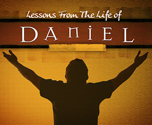 Lessons from Daniel – Part 4